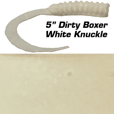 "5"" Dirty Boxer  White Knuckle"