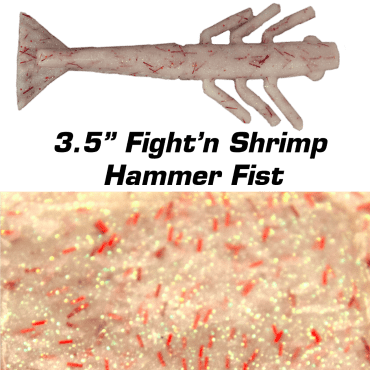 "3.5"" Fight'n Shrimp Hammer Fist"
